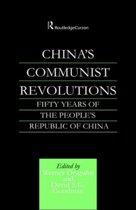 China's Communist Revolutions