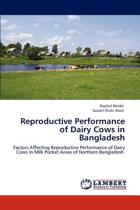 Reproductive Performance of Dairy Cows in Bangladesh