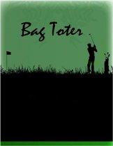 Bag Toter