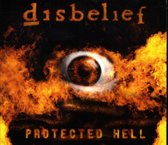 Disbelief - Protected Hell -2Cd-