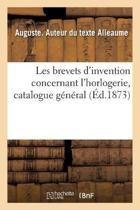 Les Brevets d'Invention Concernant l'Horlogerie, Catalogue G n ral