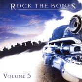 Rock the Bones, Vol. 5
