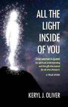 All the Light Inside of You