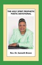 The Holy Spirit Prophetic Poetic Devotional