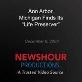 Ann Arbor, Michigan Finds Its ''Life Preserver''