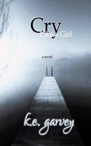 Cry Like A Girl