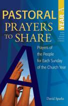 Pastoral Prayers to Share Year A