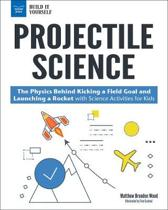 Projectile Science