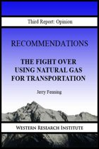 Recommendations: The Fight Over Using Natural Gas for Transportation