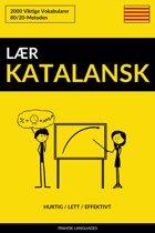 Lær Katalansk: Hurtig / Lett / Effektivt: 2000 Viktige Vokabularer