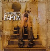 Tribute To Eamon