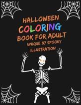 Halloween Coloring Book for adult unique 37 spooky illustration: Cute Spooky Halloween pumpkin witch halloween grayscale coloring book for Men women w