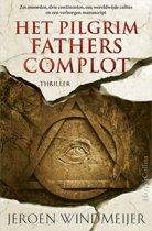 Boek cover Het Pilgrim Fathers complot van Jeroen Windmeijer (Onbekend)