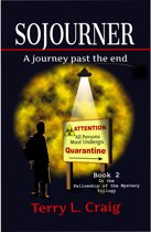 SOJOURNER, A journey past the end