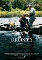 Dialogue Avec Mon Jardinier (dvd)