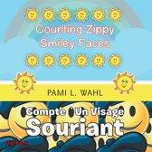Counting Zippy Smiley Faces/Compte `Un Visage Souriant