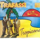 TRAFASSI - TROPICANA