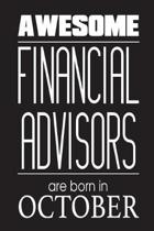 Awesome Financial Advisors Are Born in October