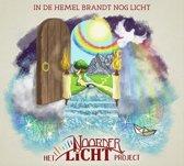 In De Hemel Brandt Nog Licht
