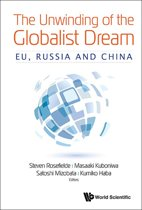The Unwinding of the Globalist Dream