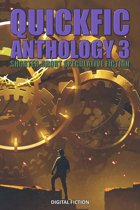 Quickfic Anthology 3