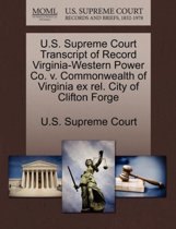 U.S. Supreme Court Transcript of Record Virginia-Western Power Co. V. Commonwealth of Virginia Ex Rel. City of Clifton Forge