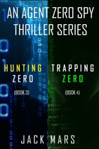Agent Zero Spy Thriller Bundle: Hunting Zero (#3) and Trapping Zero (#4)