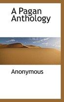 A Pagan Anthology
