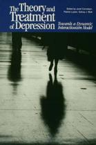 The Theory and Treatment of Depression