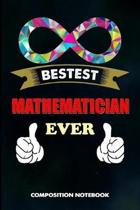 Bestest Mathematician Ever