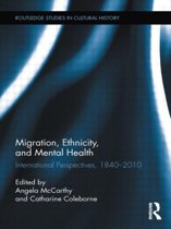 Migration, Ethnicity, and Mental Health