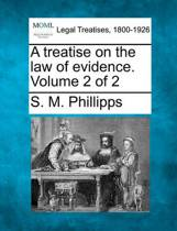 A Treatise on the Law of Evidence. Volume 2 of 2