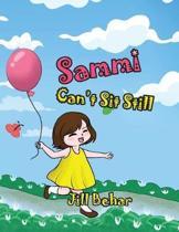 Sammi Can't Sit Still