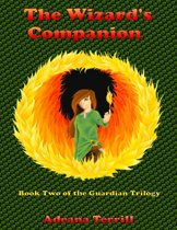The Wizard's Companion: Book Two of the Guardian Trilogy