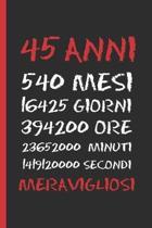 45 Anni Meravigliosi: Regalo di compleanno originale e divertente - Diario, quaderno degli appunti, taccuino o agenda - Quarantacinque Anni.