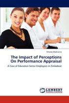The Impact of Perceptions on Performance Appraisal