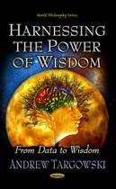 Harnessing the Power of Wisdom