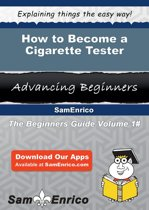 How to Become a Cigarette Tester