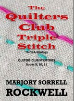 The Quilters Club Triple Stitch: The Third Anthology