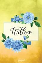 Willow Journal: Blue Dahlia Flowers Personalized Name Journal/Notebook/Diary - Lined 6 x 9-inch size with 120 pages