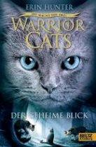 Warrior Cats Staffel 3/01. Die Macht der drei. Der geheime Blick