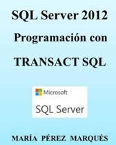 SQL Server 2012. Programaci n Con Transact SQL