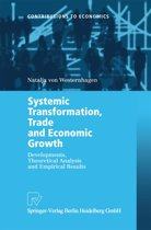 Systemic Transformation, Trade and Economic Growth