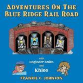 Adventure on the Blue Ridge Rail Road