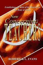 Now Concerning Teachers