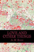 Love and Other Things
