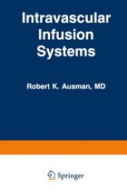 Intravascular Infusion Systems