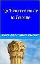 La Résurrection de la Colonne