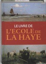 Le livre de L'Ecole de La Haye