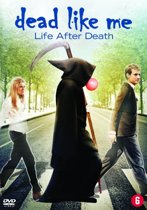 DEAD LIKE ME-LIFE AFTER DEATH